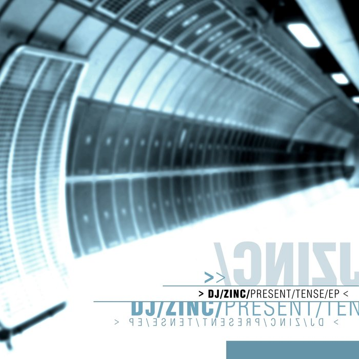 DJ ZINC - Present Tense EP