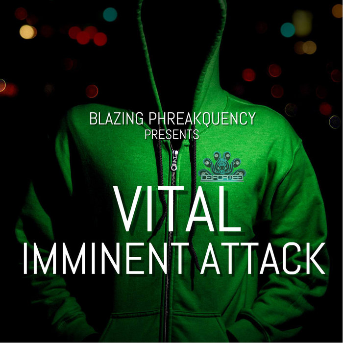 VITAL - Imminent Attack