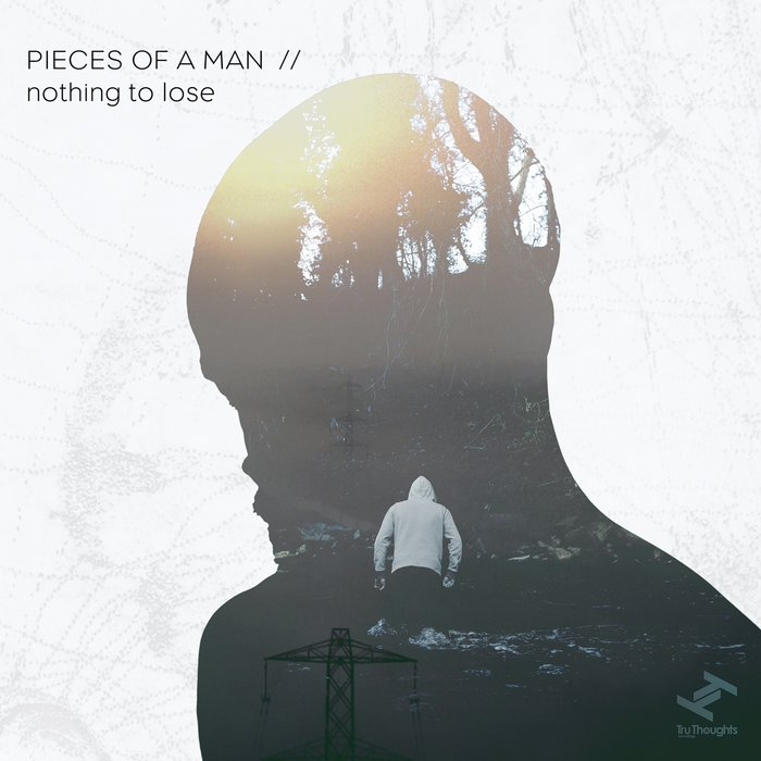 PIECES OF A MAN - Nothing To Lose