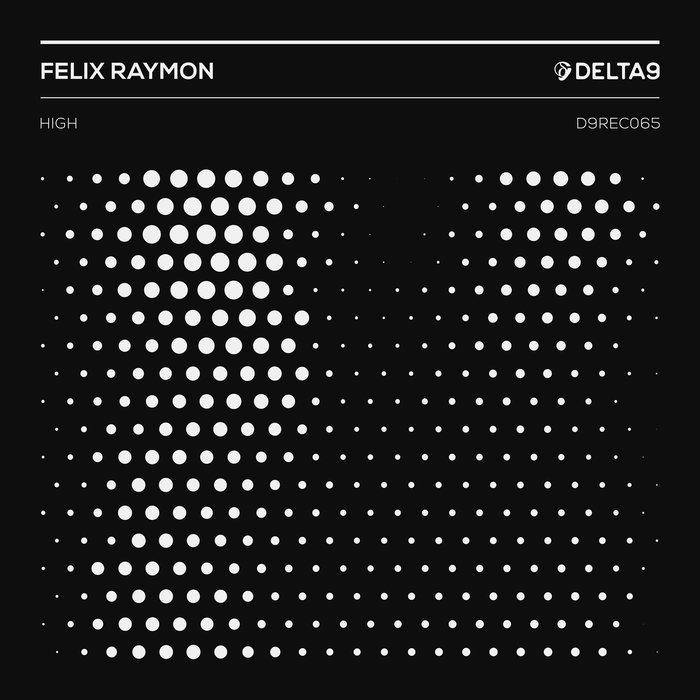 FELIX RAYMON - High