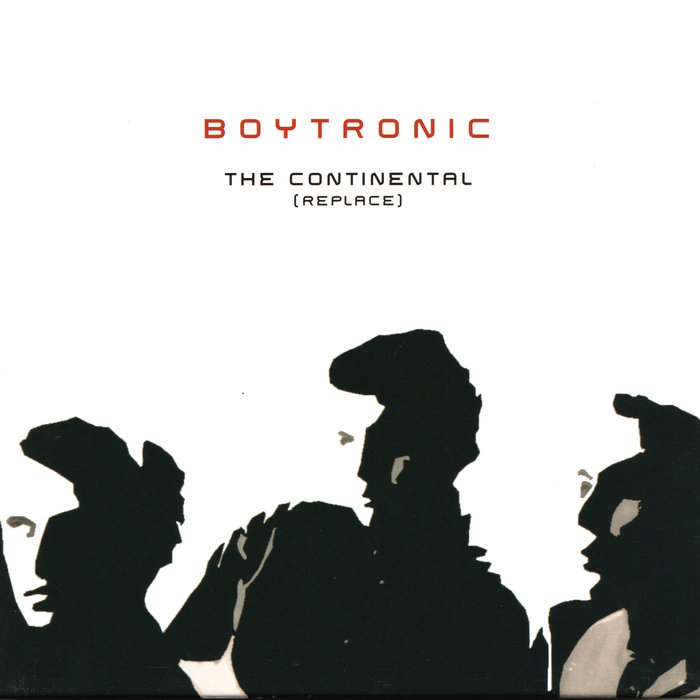 BOYTRONIC - The Continental (Replace)