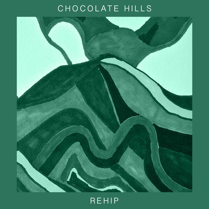 CHOCOLATE HILLS - Rehip