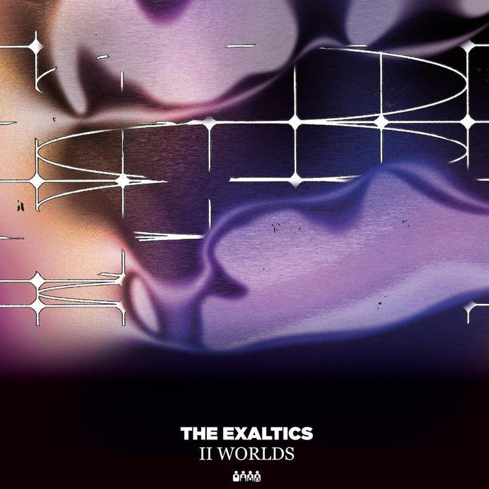 THE EXALTICS - 2 Worlds