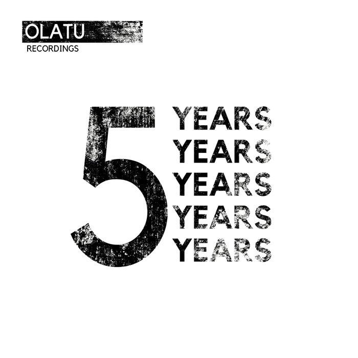 VARIOUS - Five Years Olatu Recordings