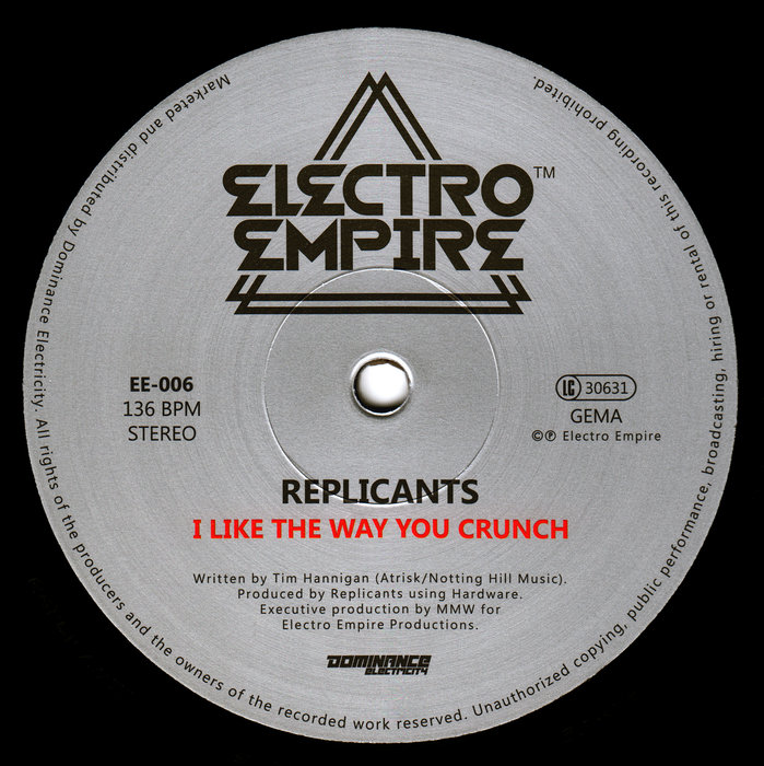 REPLICANTS - I Like The Way You Crunch