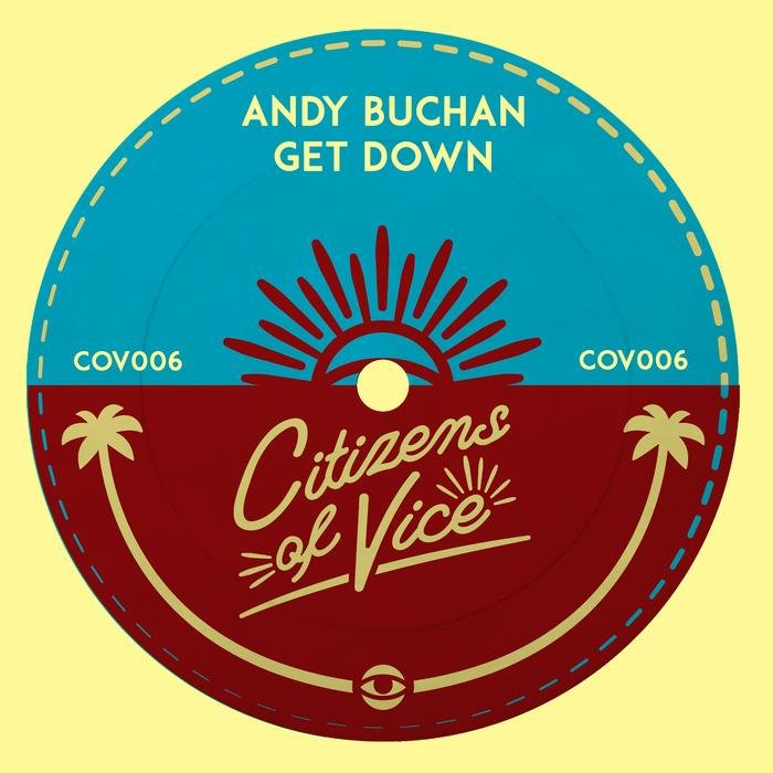 ANDY BUCHAN - Get Down