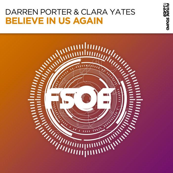 DARREN PORTER & CLARA YATES - Believe In Us Again