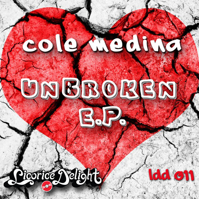 COLE MEDINA - Unbroken EP