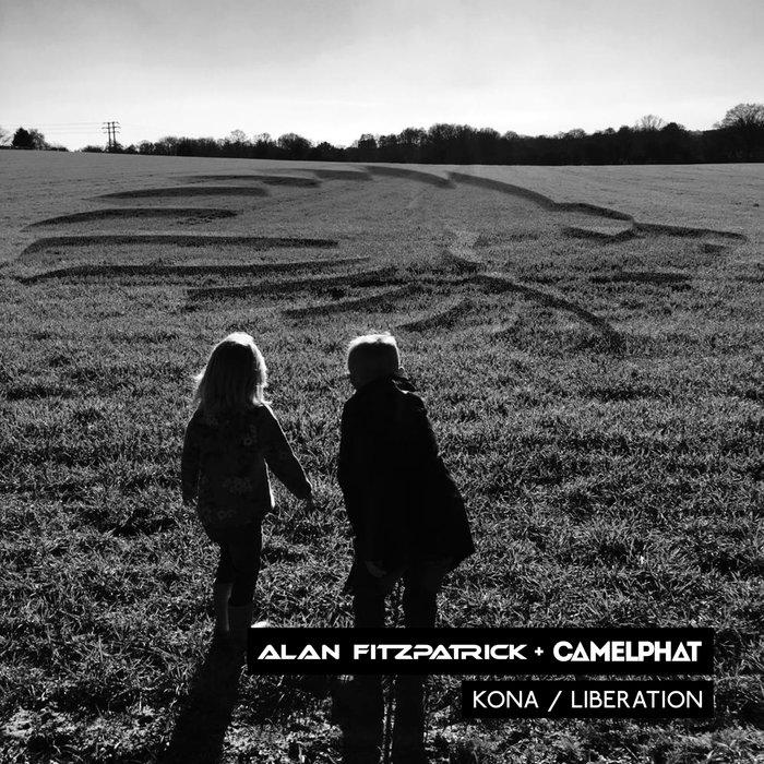 ALAN FITZPATRICK + CAMELPHAT - Kona/Liberation