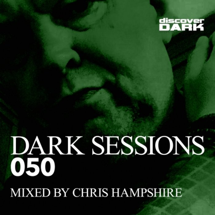 VARIOUS/CHRIS HAMPSHIRE - Dark Sessions 050 (Mixed By Chris Hampshire)