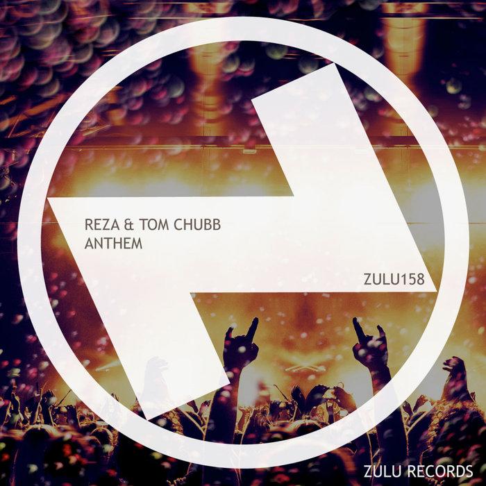 REZA & TOM CHUBB - Anthem