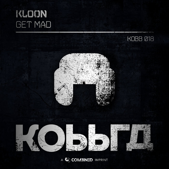 KLOON - Get Mad
