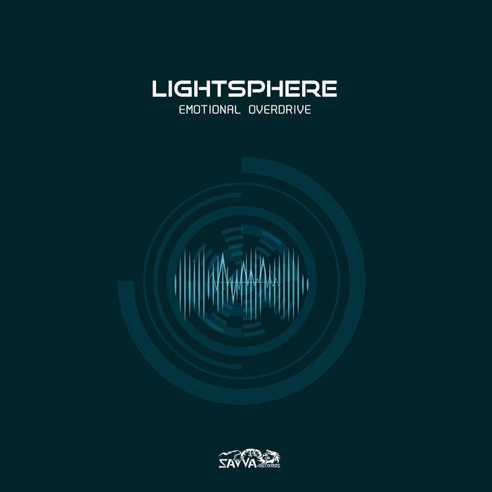 LIGHTSPHERE - Emotional Overdrive