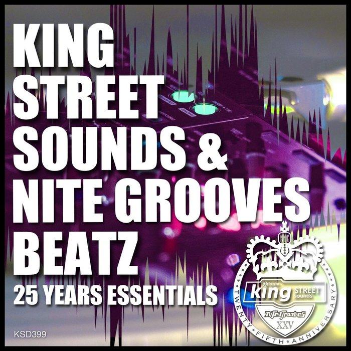 VARIOUS - King Street Sounds & Nite Grooves Beatz (25 Years Essentials)