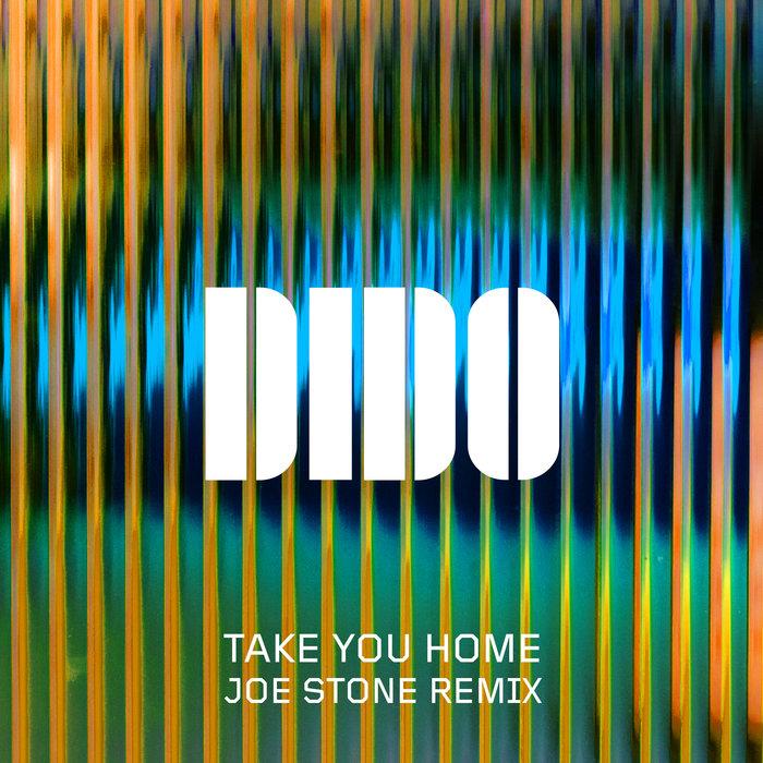 DIDO - Take You Home