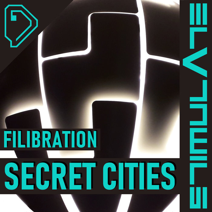 FILIBRATION - Secret Cities