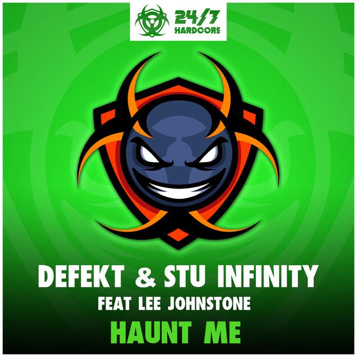 DEFEKT & STU INFINITY feat LEE JOHNSTONE - Haunt Me