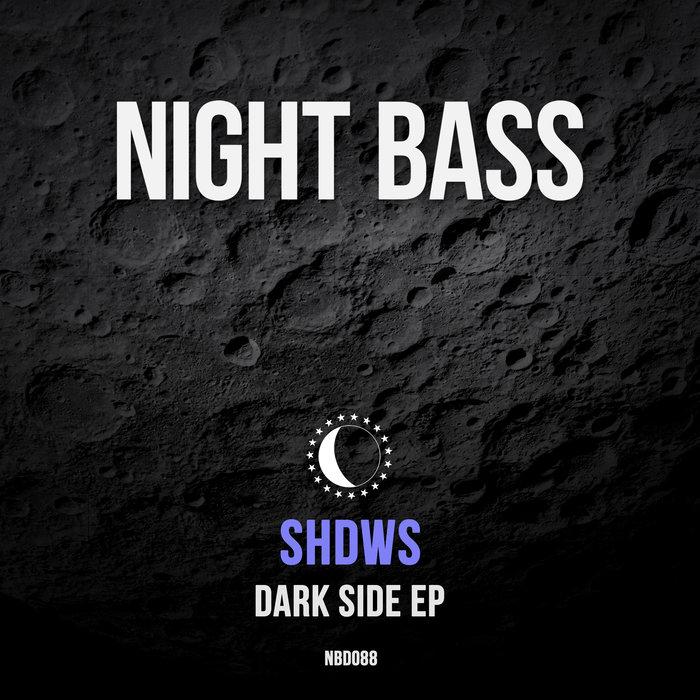 SHDWS - Dark Side