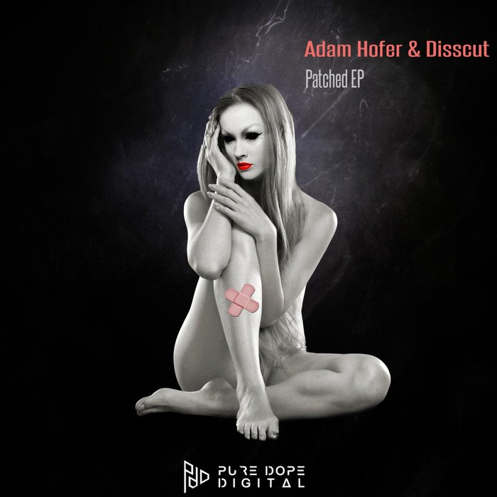 ADAM HOFER - Patched EP