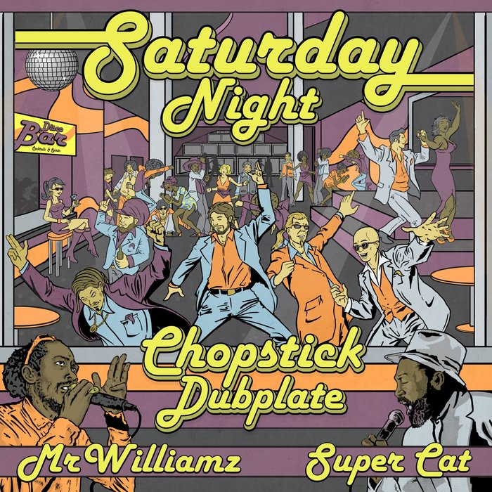 CHOPSTICK DUBPLATE - Saturday Night