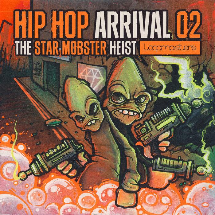 LOOPMASTERS - Hip Hop Arrival: The Star Mobster Heist (Sample Pack WAV/APPLE/LIVE/REASON)
