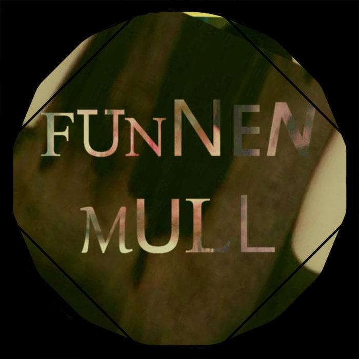ZYRON - Funnen Mull EP