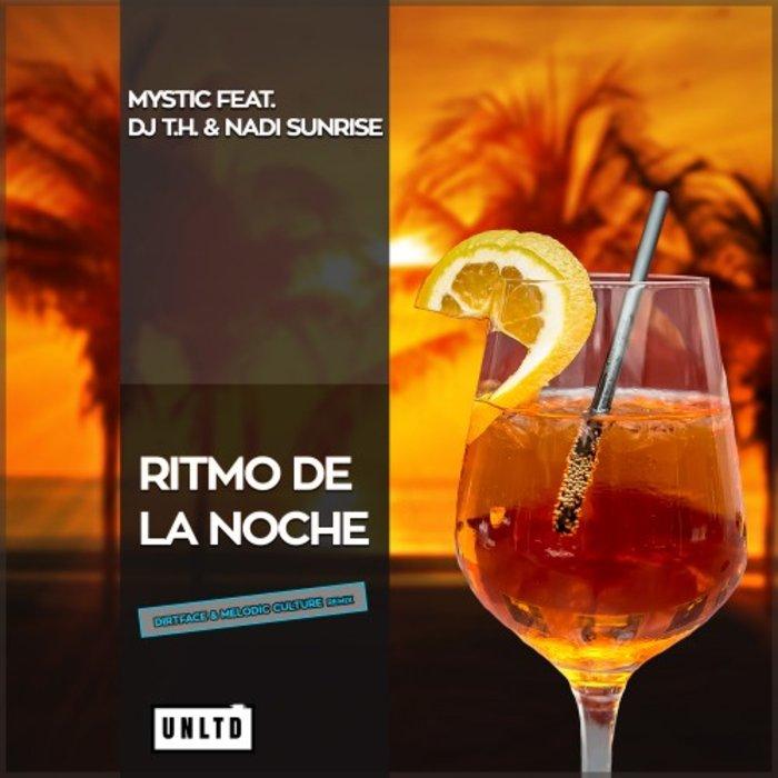 MYSTIC/DJ TH/NADI SUNRISE - Ritmo De La Noche