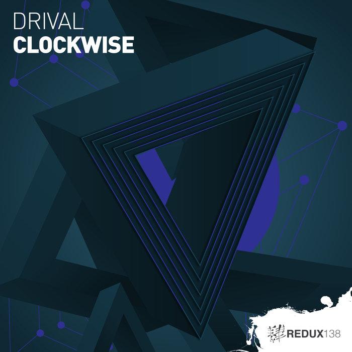 DRIVAL - Clockwise (LightControl Remix)