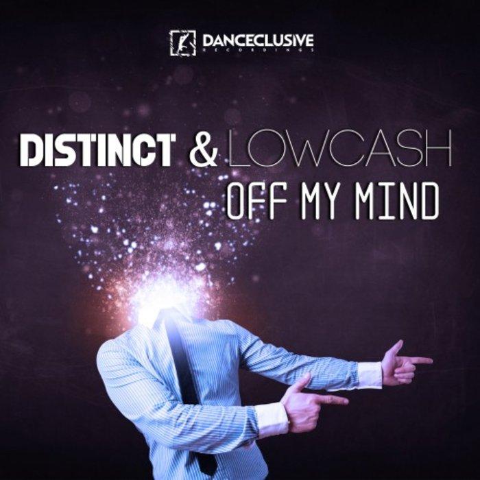 Distinct & Lowcash - Off My Mind