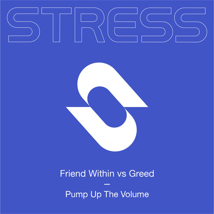 FRIEND WITHIN/GREED - Pump Up The Volume