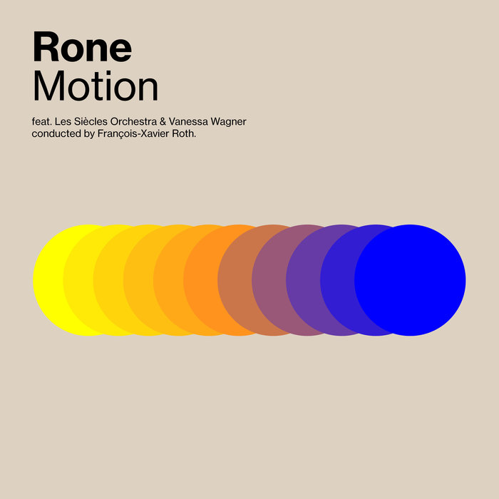 RONE feat LES SIECLES ORCHESTRA/VANESSA WAGNER - Motion