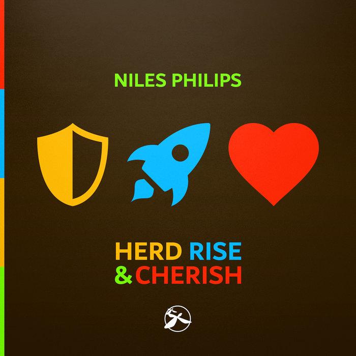 NILES PHILIPS - Herd Rise & Cherish