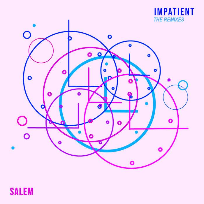 SALEM - Impatient
