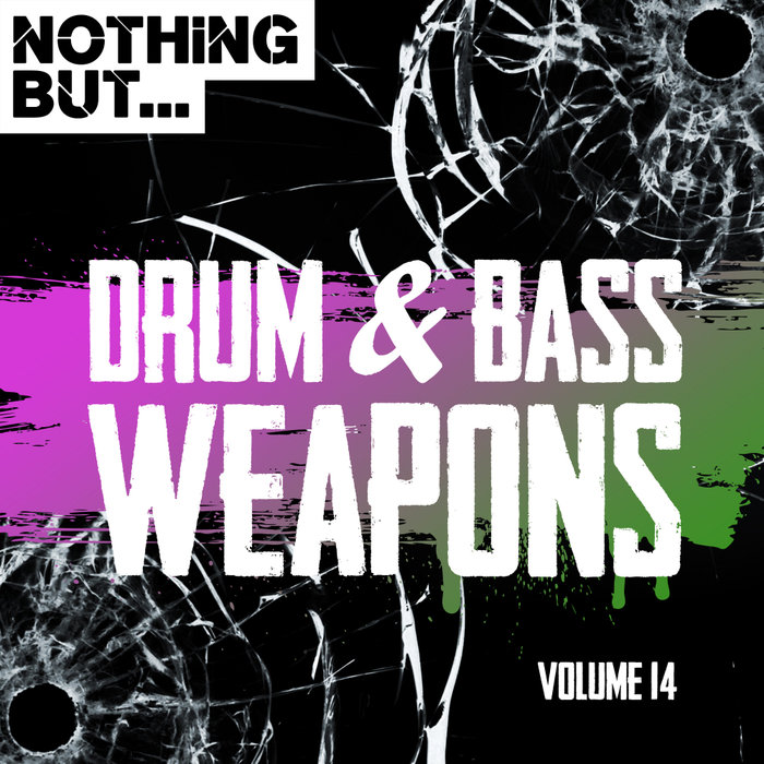 VARIOUS - Nothing But... Drum & Bass Weapons Vol 14