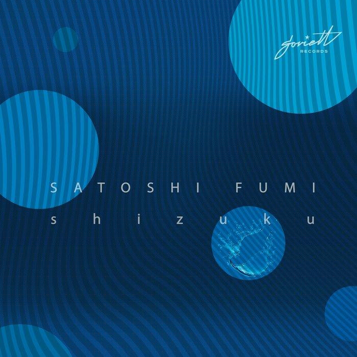 SATOSHI FUMI - Shizuku