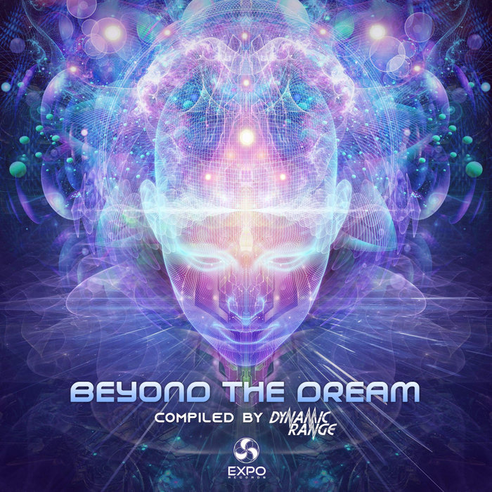 VARIOUS/DYNAMIC RANGE - Beyond The Dream Compiled By Dynamic Range