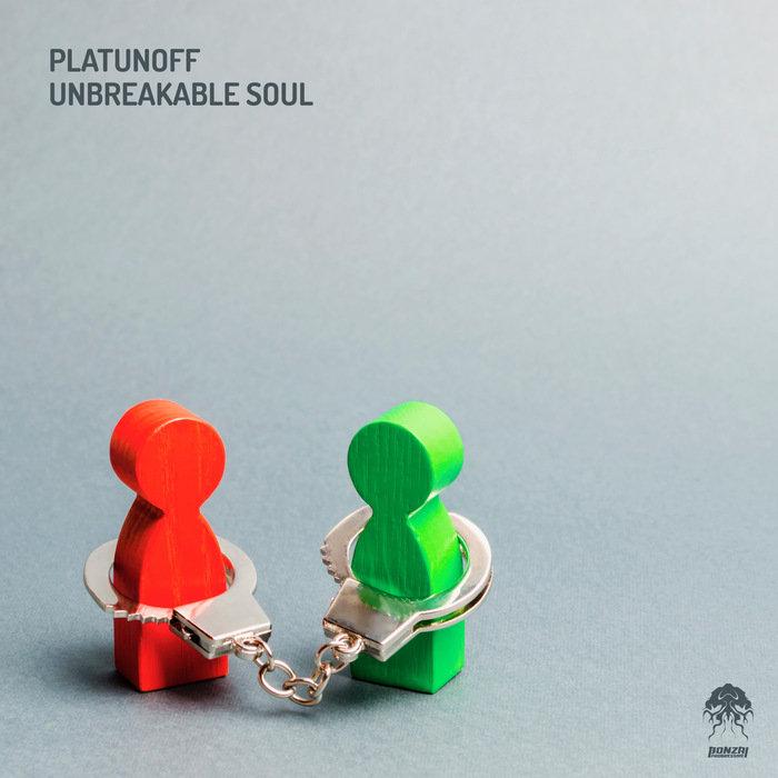 PLATUNOFF - Unbreakable Soul