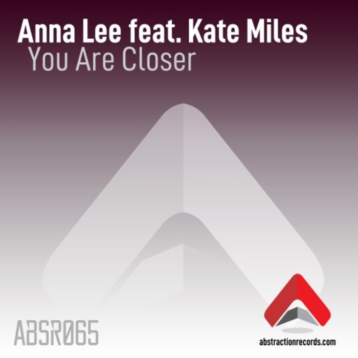 KATE MILES/ANNA LEE - You Are Closer