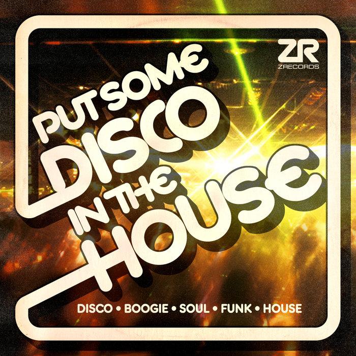 VA – Z Records Presents Put Some Disco In The House [ Z Records]
