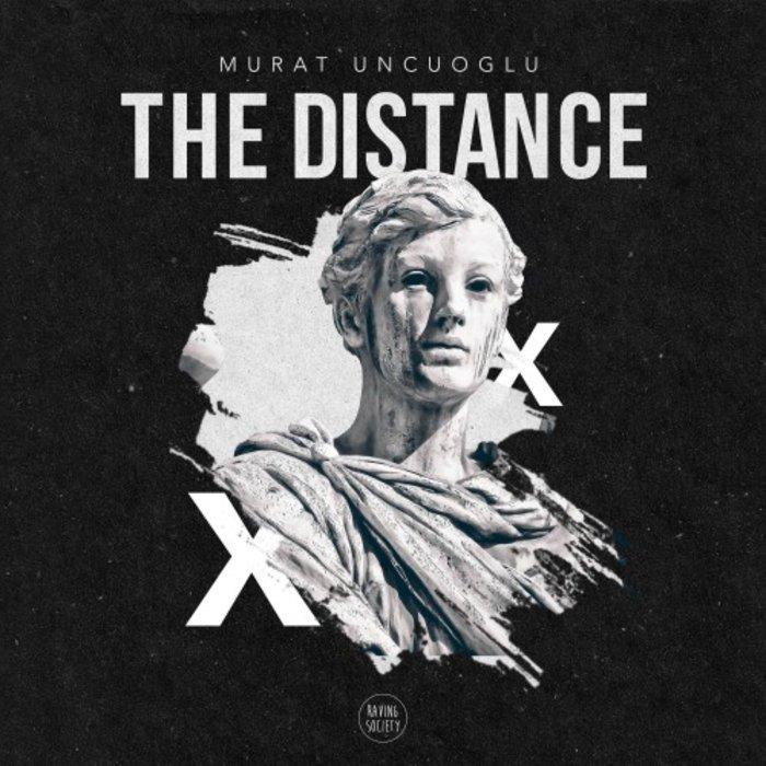 MURAT UNCUOGLU - The Distance
