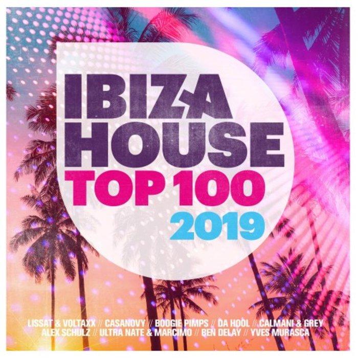 VARIOUS - Ibiza House Top 100 - 2019