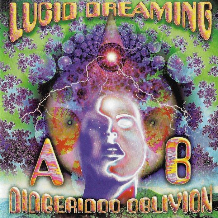 AB DIDGERIDOO OBLIVION - Lucid Dreaming