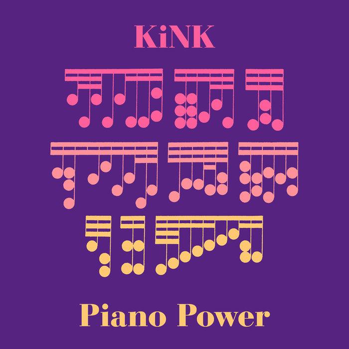 KINK - Piano Power