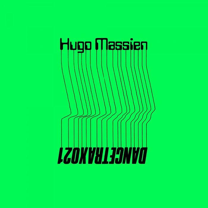 HUGO MASSIEN - Dance Trax Vol 21