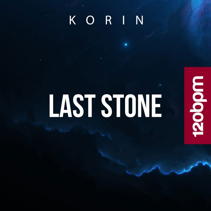 Last Stone by Korin on MP3, WAV, FLAC, AIFF & ALAC at Juno Download