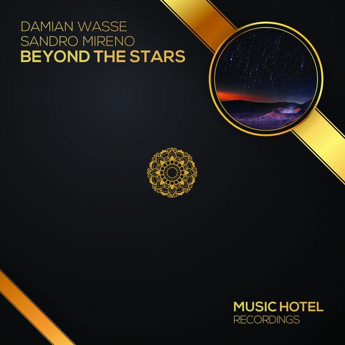 DAMIAN WASSE/SANDRO MIRENO - Beyond The Stars