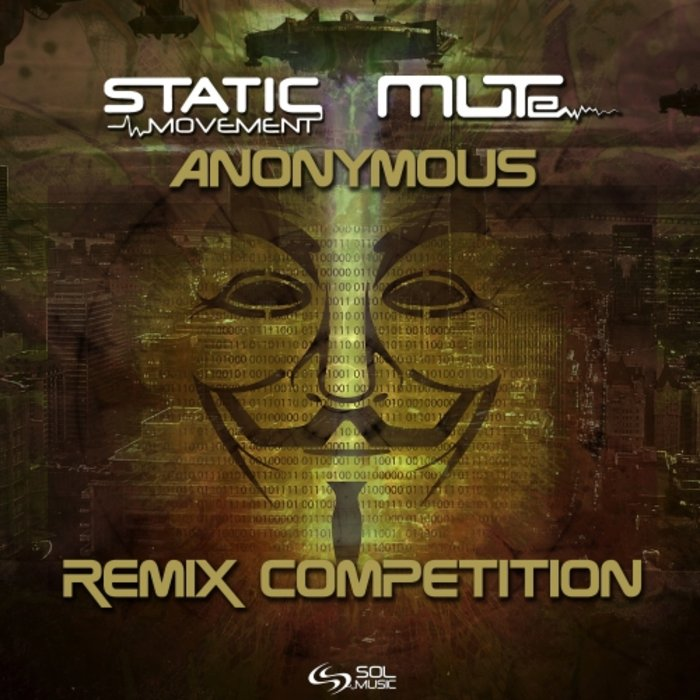 Anonymous Remix Competition by Static Movement/MUTe on MP3, WAV