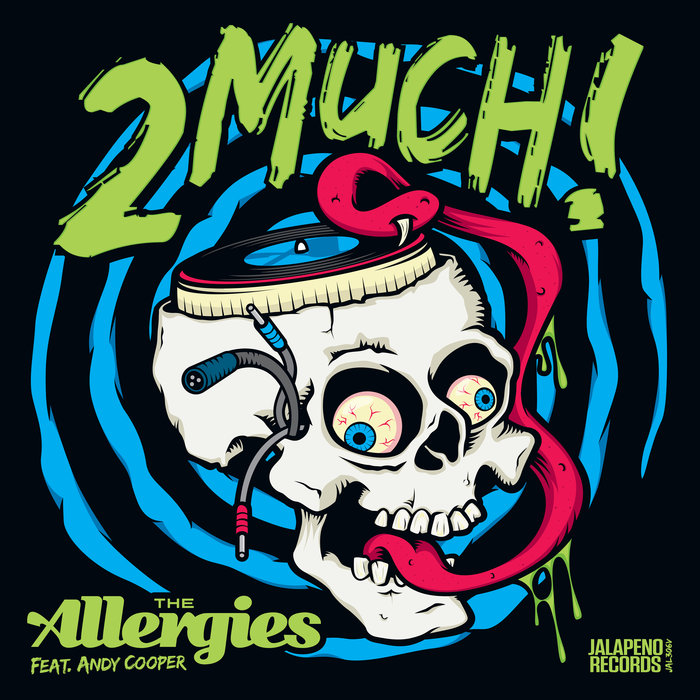 THE ALLERGIES feat ANDY COOPER - 2 Much!