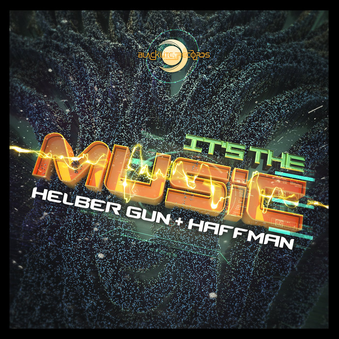 HELBER GUN/HAFFMAN - It's The Music