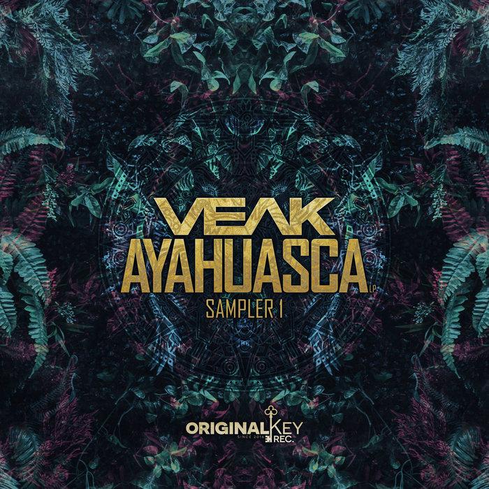 VEAK - Ayahuasca Sampler 1
